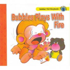 Bubble Plays with Fire
